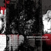 Greyhound - Minimal Communication - CD