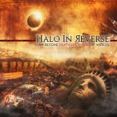 Halo In Reverse - I Am Become Death Destroyer Of Worlds - CD