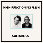High-Functioning Flesh - Culture Cut - CD