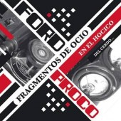 Ford Proco - Fragmentos de Ocio en el Hocico del Cerdo… (Limited Edition) - 2LP+CD