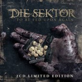Die Sektor - To be fed upon Again (Limited Edition) - 2CD