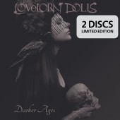 Lovelorn Dolls - Darker Ages (Limited Edition) - 2CD