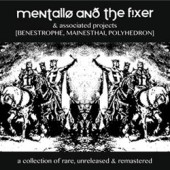 Mentallo & The Fixer - A Collection of Rare, Unreleased & Remastered - CD Box - ltd. 5CD Box