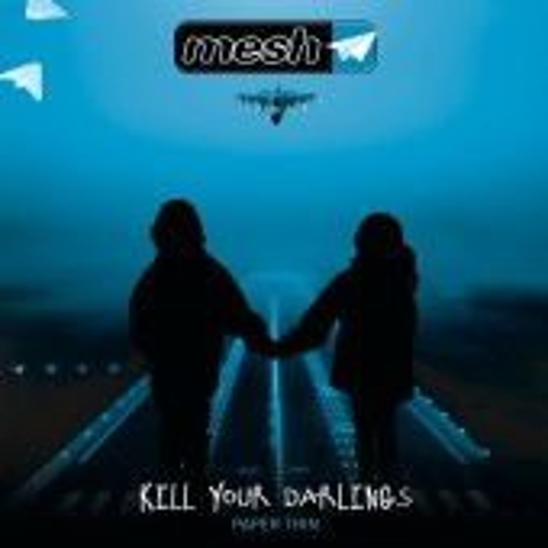 Mesh - Kill Your Darlings - Maxi CD