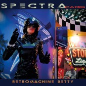 Spectra Paris - Retromachine Betty - CD