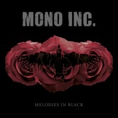Mono Inc. - Melodies In Black - 2CD
