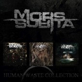 Mors Subita - Human Waste Collection -  Digi3CD
