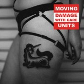 Moving Units - Damage with Care - CD