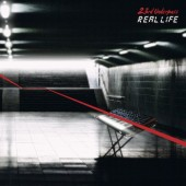 23rd Underpass - Real Life (Extended Versions & Remixes) - 2CD