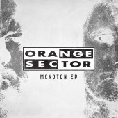 Orange Sector - Monoton E.P. - CD