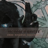 Ordo Rosarius Equilibrio - Ménage a Quatre (Limited Edition) - CD EP