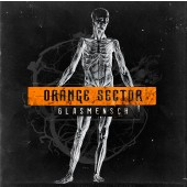 Orange Sector - Glasmensch - Maxi CD