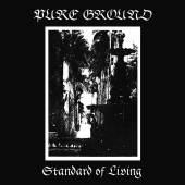 Pure Ground - Standard of Living (Limited Edition) - LP