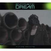 Synthetic Dream - Future Machine (Limited Edition) - CD