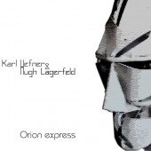 Karl Hefner & Hugh Lagerfeld - Orion Express (Limited Edition) - CD EP