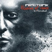 Reactor 7X - Illusion Of Chaos (Limited Edition) - 2CD