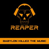 Reaper - Babylon Killed The Music - CD