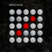 Rroyce - Patience - CD