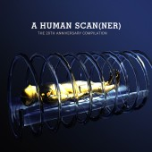 V.A. - A Human Scanner - The 20th Anniversary Compilation - 2CD