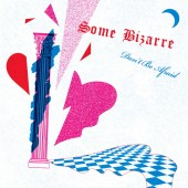 """Some Bizarre - Don't Be Afraid - 12"""""""