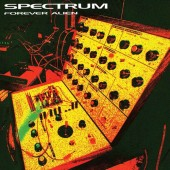 Spectrum - Forever Alien - 2LP