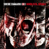 Suicide Commando - When Evil Speaks (regular 1CD Edition) - CD