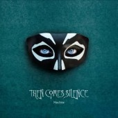 Then Comes Silence - Machine - CD