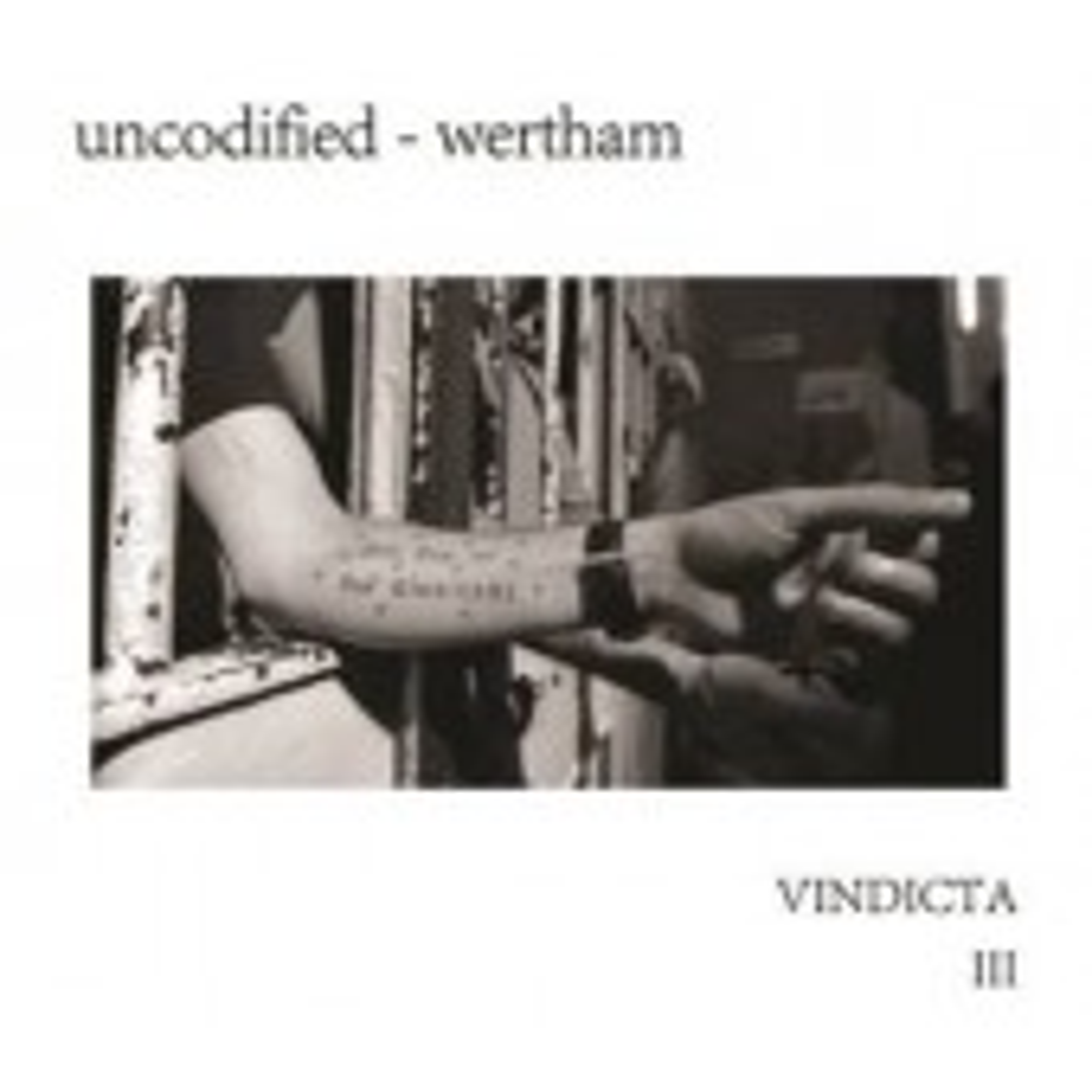 Uncodified/Wertham - Vindicata III - CD