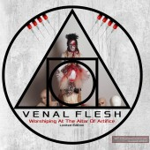 Venal Flesh - Worshiping At The Altar Of Artifice - 2CD - Limited 2CD