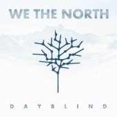 We The North - Dayblind - CD