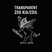 Zos Kia / Coil - Transparent - 2LP